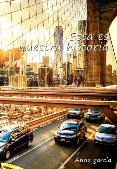 esta es nuestra historia libro de Anna García